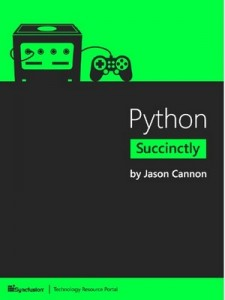Python Succinctly – Jason Cannon [PDF] [English]