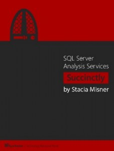 SQL Server Analysis Services Succinctly – Stacia Misner [PDF] [English]