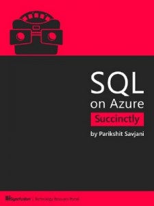 SQL on Azure Succinctly – Parikshit Savjani [PDF] [English]