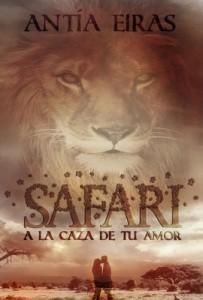 Safari: A la caza de tu amor – Antia Eiras [PDF]