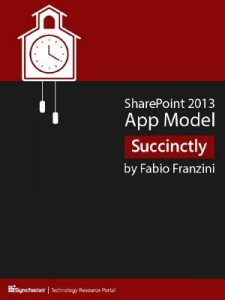 SharePoint 2013 App Model Succinctly – Fabio Franzini [PDF] [English]