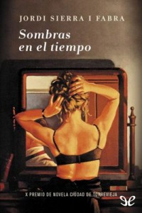 Sombras en el tiempo – Jordi Sierra i Fabra [PDF]