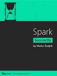 Spark Succinctly – Marko Švaljek [PDF] [English]