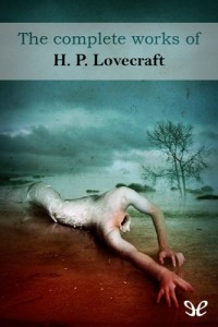 The complete works of H. P. Lovecraft – H. P. Lovecraft [PDF] [English]
