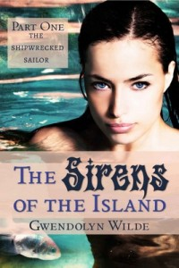 The Sirens of the Island 1 (The Shipwrecked Sailor) – Gwendolyn Wilde [PDF] [English]