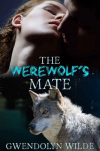 The Werewolf's Mate – Gwendolyn Wilde [PDF] [English]