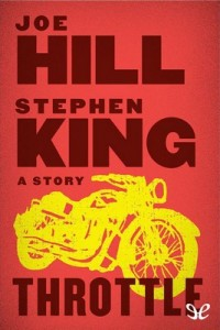 Throttle – Stephen King, Joe Hill [PDF] [English]