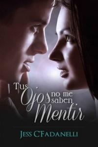 Tus ojos no me saben mentir – Jessica Cuevas Fadanelli [PDF]