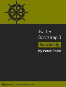 Twitter Bootstrap 3 Succinctly – Peter Shaw [PDF] [English]