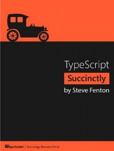 TypeScript Succinctly – Steve Fenton [PDF] [English]