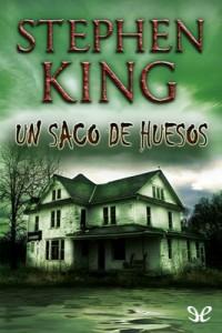 Un saco de huesos – Stephen King [PDF]