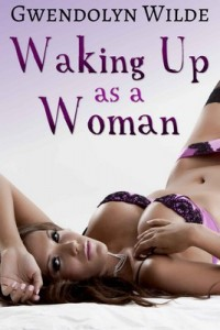 Waking up as a Woman – Gwendolyn Wilde [PDF] [English]