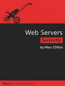 Web Servers Succinctly – Marc Clifton [PDF] [English]
