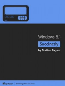 Windows 8.1 Succinctly – Matteo Pagani [PDF] [English]