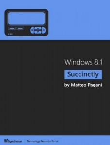 Windows 8.1 Succinctly – Matteo Pagani [PDF] [English]