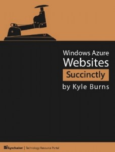 Windows Azure Websites Succinctly – Kyle Burns [PDF] [English]