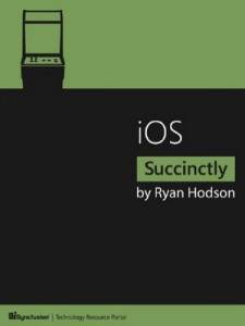 iOS Succinctly – Ryan Hodson [PDF] [English]