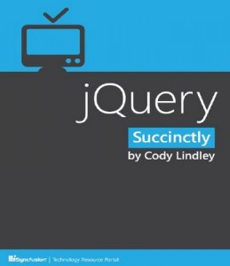 jQuery Succinctly – Cody Lindley [PDF] [English]
