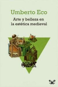Arte y belleza en la estética medieval – Umberto Eco [PDF]