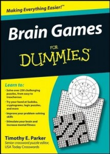 Brain Games for Dummies – Timothy E. Parker, Joan Friedman [PDF] [English]