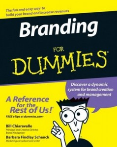 Branding for Dummies – Bill Chiaravalle, Barbara Findlay Schenck [PDF] [English]