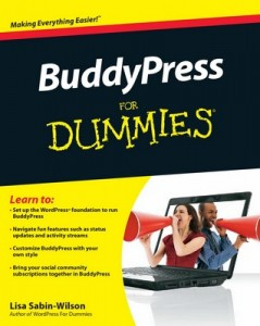 BuddyPress for Dummies – Lisa Sabin-Wilson [PDF] [English]