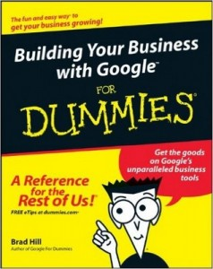 Building Your Business with Google for Dummies – Brad Hill [PDF] [English]