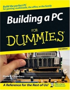 Building a PC for Dummies (5th Edition) – Mark L. Chambers [PDF] [English]
