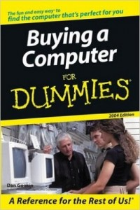 Buying a Computer for Dummies (2004 Edition) – Dan Gookin [PDF] [English]