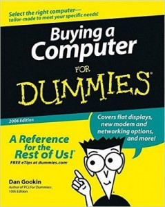 Buying a Computer for Dummies (2006 Edition) – Dan Gookin [PDF] [English]