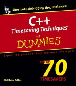 C++ Timesaving Techniques for Dummies – Matthew Telles [PDF] [English]