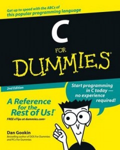 C for Dummies (2nd Edition) – Dan Gookin [PDF] [English]