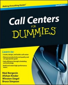 Call Centers for Dummies (2nd Edition) – Réal Bergevin, Afshan Kinder, Winston Siegel, Bruce Simpson [PDF] [English]