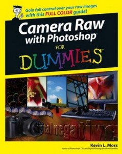 Camera Raw with Photoshop for Dummies – Kevin L. Moss [PDF] [English]