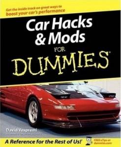 Car Hacks & Mods for Dummies – David Vespremi [PDF] [English]
