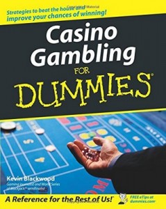 Casino Gambling for Dummies – Kevin Blackwood [PDF] [English]