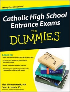 Catholic High School Entrance Exams for Dummies – Lisa Zimmer Hatch, Scott A. Hatch [PDF] [English]