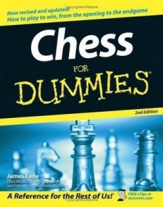 Chess for Dummies (2nd Edition) – James Eade [PDF] [English]