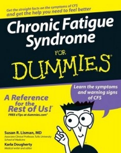 Chronic Fatigue Syndrome for Dummies – Susan R. Lisman, Karla Dougherty [PDF] [English]