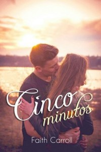 Cinco Minutos – Faith Carroll [PDF]
