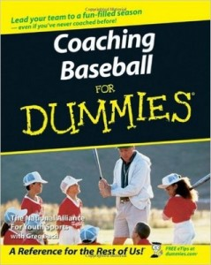 Coaching Baseball for Dummies – National Alliance for Youth Sports, Greg Bach [PDF] [English]