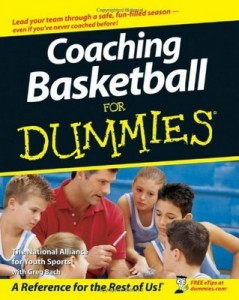 Coaching Basketball for Dummies – National Alliance for Youth Sports, Greg Bach [PDF] [English]