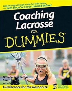 Coaching Lacrosse for Dummies – National Alliance for Youth Sports, Greg Bach [PDF] [English]