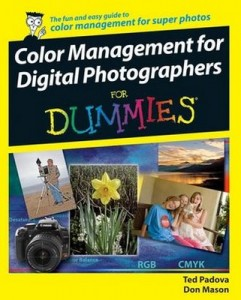 Color Management for Digital Photographers for Dummies – Ted Padova, Don Mason [PDF] [English]