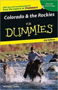 Colorado & the Rockies for Dummies (2nd Edition) – Nicholas Trotter [PDF] [English]