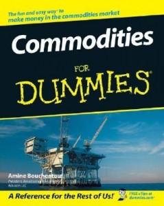Commodities for Dummies – Amine Bouchentouf [PDF] [English]