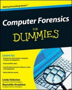 Computer Forensics for Dummies – Linda Volonino, Reynaldo Anzaldua [PDF] [English]