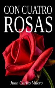 Con cuatro rosas – Juan Carlos Valero [PDF]