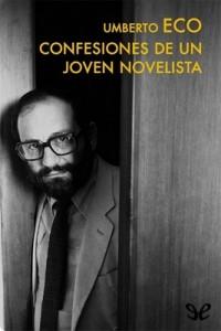 Confesiones de un joven novelista – Umberto Eco [PDF]