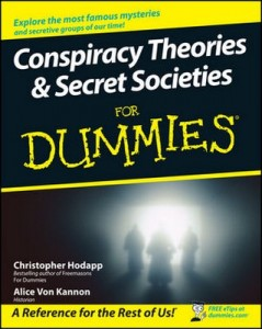 Conspiracy Theories & Secret Societies for Dummies – Christopher Hodapp, Alice Von Kannon [PDF] [English]